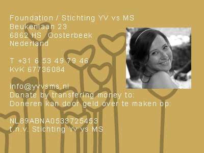 Yvonne Barendsen is fighting against MS, help her foundation